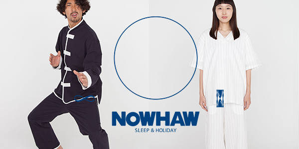 NOWHAW 2018SS LOOK